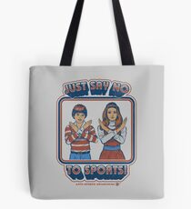 Say No to Sports Tote Bag