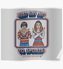 Sag Nein zu Sport Poster