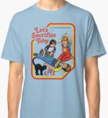 Let's Sacrifice Toby Classic T-Shirt