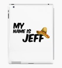My Name Is Jeff - 22 Jump Street Quote iPad Case/Skin