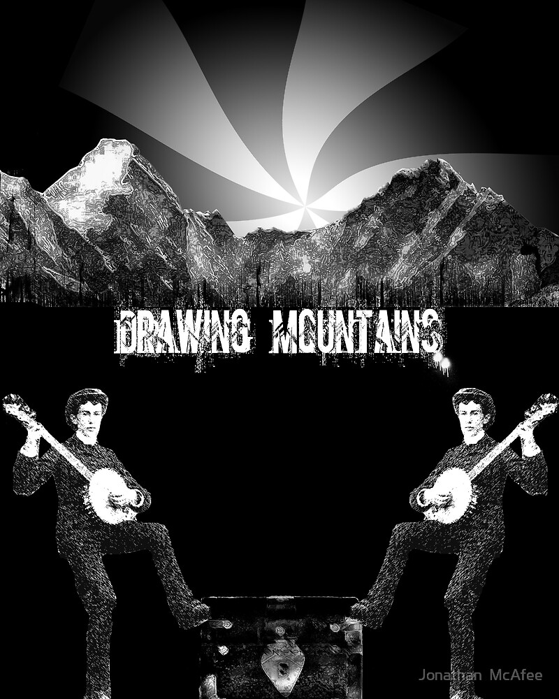 Drawing Mountains by Jonathan  McAfee