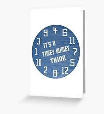 Timey Wimey Clock Greeting Card