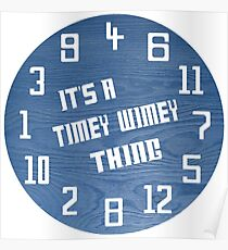 Timey Wimey Clock Poster