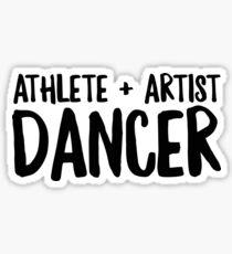 Athlete Plus Artist Dancer - Cool Dancers Sticker T-Shirt Pillow Sticker