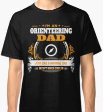 Orienteering Dad Christmas Gift or Birthday Present Classic T-Shirt