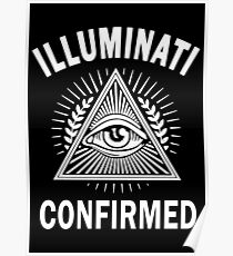 ILLUMINATI CONFIRMED - NEW WORLD ORDER CONSPIRACY Poster