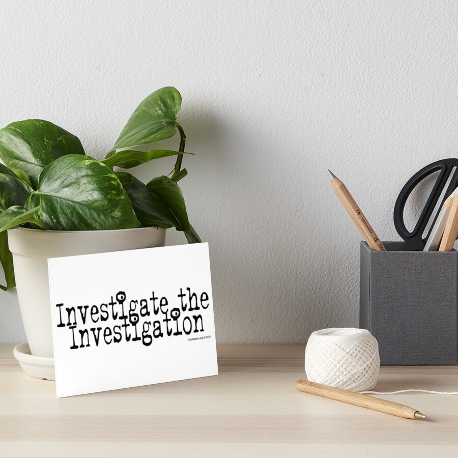 Investigate the Investigation Art Board Print