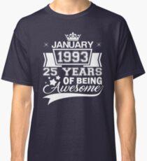 25th Birthday Gift Born in January 1993 Classic T-Shirt
