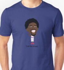 Joel : Trust The Process T-shirt unisexe