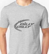 Dilly Dilly Grey Clothes Unisex T-Shirt