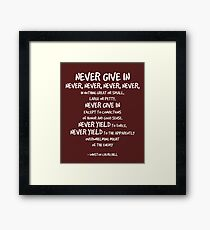 Never Give In Quote Winston Churchill Framed Print