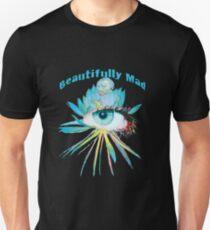 Beautifully Mad - Australian Duo Tony King & Nina Vox Unisex T-Shirt