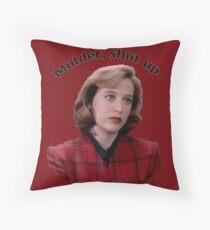 Mulder, Shut Up. Throw Pillow