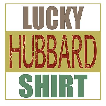 Vintage Lucky Hubbard Shirt Funny Beginner Biker t-shirt  by tshirtworld
