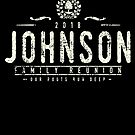 Johnson Family Reunion 2018 Retro Distressed style by Josh B
