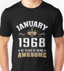 January 1968 50 years of being awesome Unisex T-Shirt