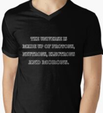 The Universe Is Made Up of Protons Neutrons Electrons And Morons Men's V-Neck T-Shirt