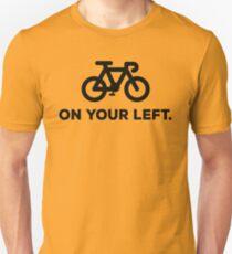 On Your Left - Bike Unisex T-Shirt