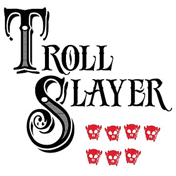 Troll Slayer by Tiki2