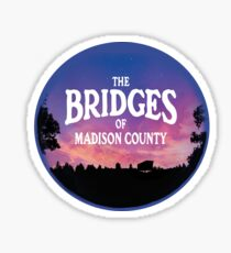 Bridges of Madison County Sticker