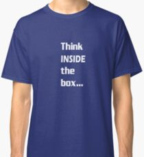 Think INSIDE the box #2 Classic T-Shirt