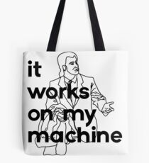 It Works On My Machine #1 Tote Bag