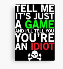 Funny Hilarious Video Gamer Gift T-shirt Canvas Print