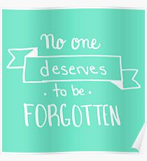 No One Deserves Turquoise Poster