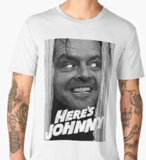 Here's Johnny. Black and white Men's Premium T-Shirt