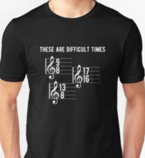 Camiseta unisex Profesor de música divertida Estos son tiempos difíciles T Shirt