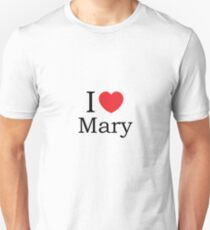 I Love Mary - With Simple Love Heart Unisex T-Shirt