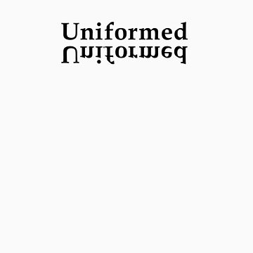 Uninformed by StudioOther