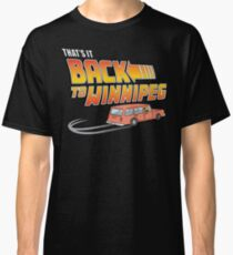 That's It Back To Winnipeg Classic T-Shirt