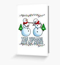 Vegans Ate my Nose Snowmen Greeting Card