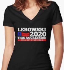 Lebowski 2020 This Aggression Will Not Stand Fitted V-Neck T-Shirt