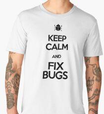 Keep calm and fix bugs - bug hunter tshirt Men's Premium T-Shirt