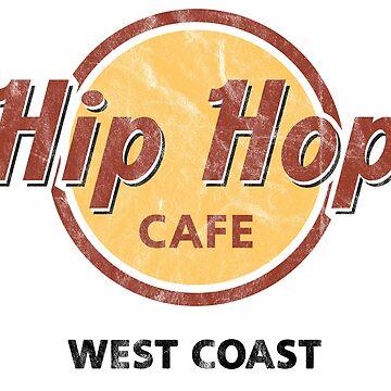 Hip Hop Cafe - West Coast by cl0udy1