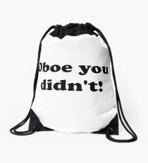 Oboe You Didn't! Drawstring Bag