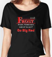 Frost 2018 Make Nebraska Football Great Again! Women's Relaxed Fit T-Shirt
