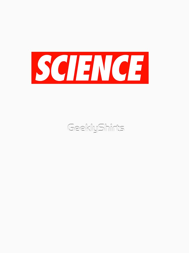 Science - Shirt by GeeklyShirts