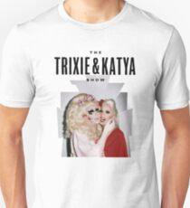 Trixie & Katya Show Unisex T-Shirt