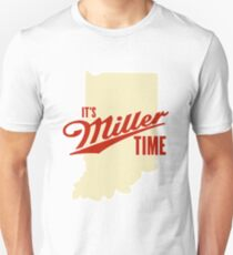 Its Miller Time Indiana Unisex T-Shirt
