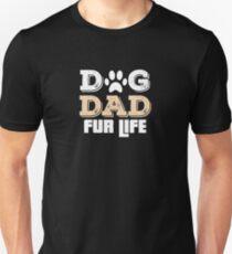 Dog Dad Fur Life  T-Shirt