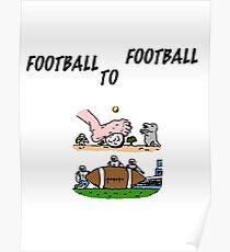Football To Football Poster