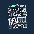 A Book A Day Keeps Reality Away by abbymalagaART