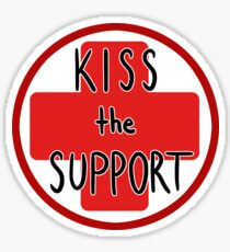 Kiss the Support Sticker