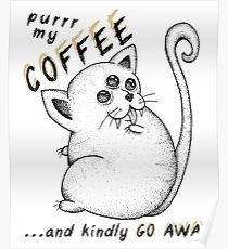 Kitty the coffee addict Poster