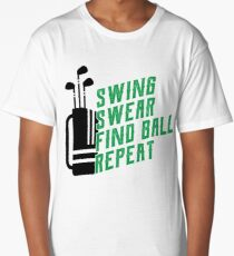 Funny Golf Apparel for Men Swing Swear Find Ball Repeat Long T-Shirt