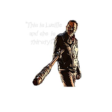 """The Walking Dead """"Lucille is thirsty"""" Negan Tshirt by PopClothing"""