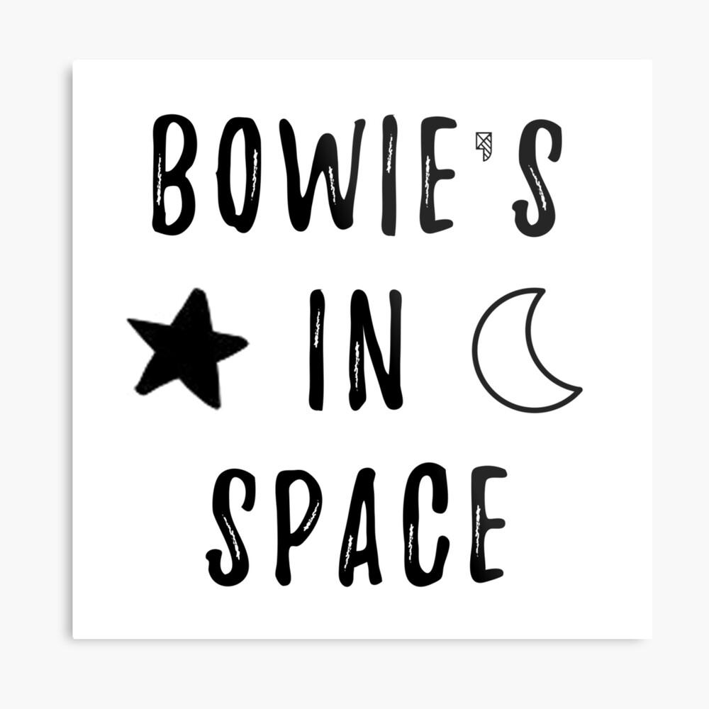 Bowie & # 39; s en el espacio Lámina metálica